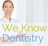 We Know Dentistry